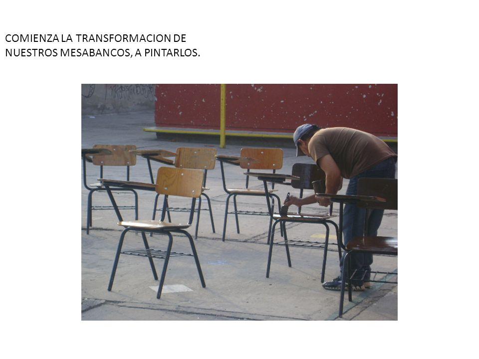 COMIENZA LA TRANSFORMACION DE NUESTROS MESABANCOS, A PINTARLOS.