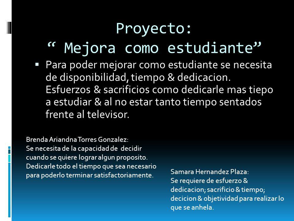 Proyecto: Mejora como estudiante