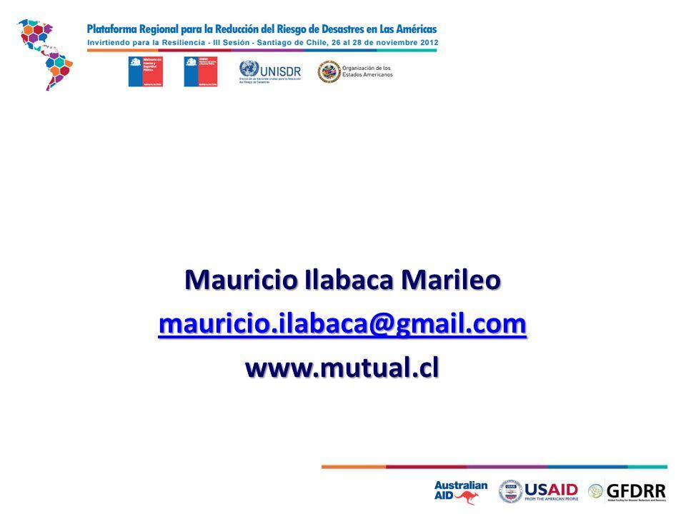 Mauricio Ilabaca Marileo mauricio.ilabaca@gmail.com www.mutual.cl