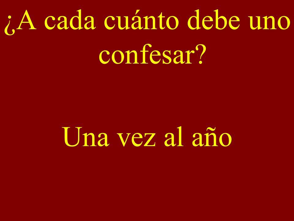 ¿A cada cuánto debe uno confesar