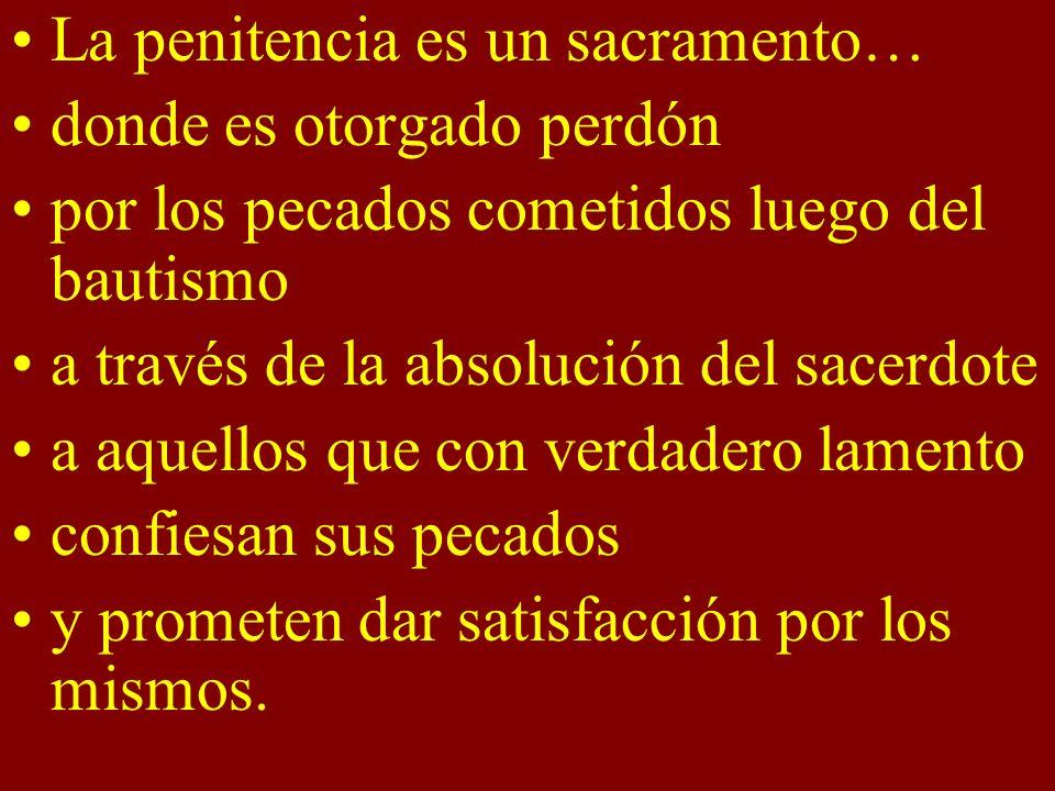 La penitencia es un sacramento…