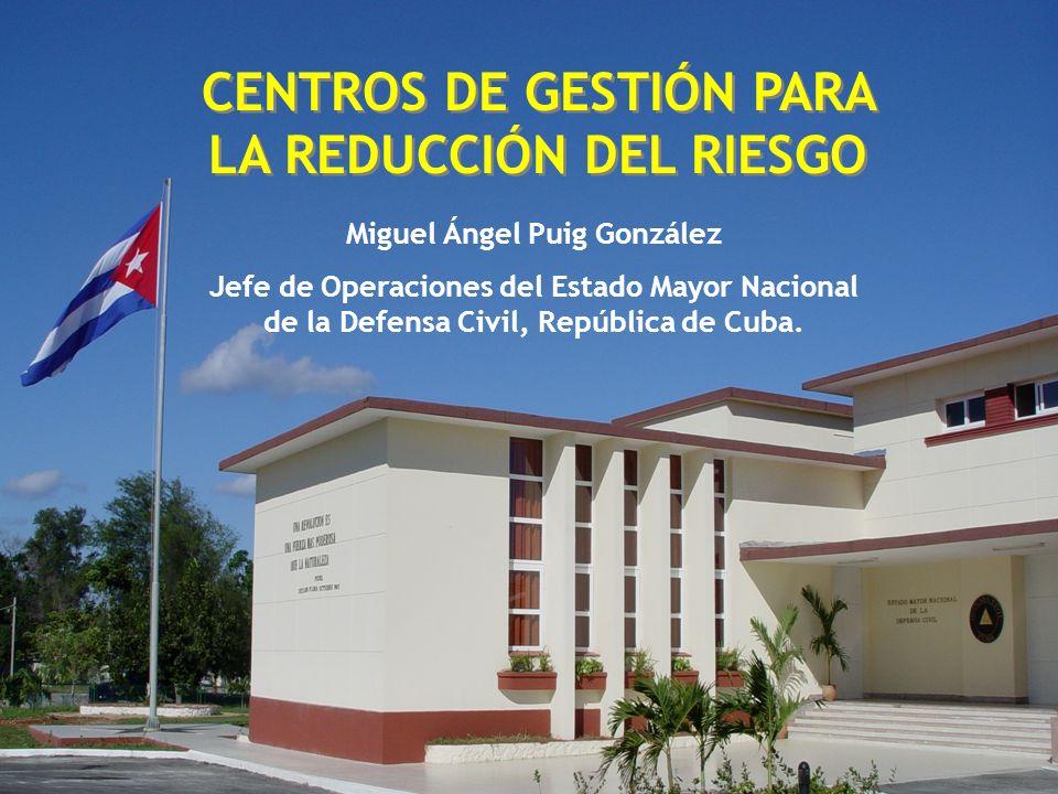 CENTROS DE GESTIÓN PARA LA REDUCCIÓN DEL RIESGO