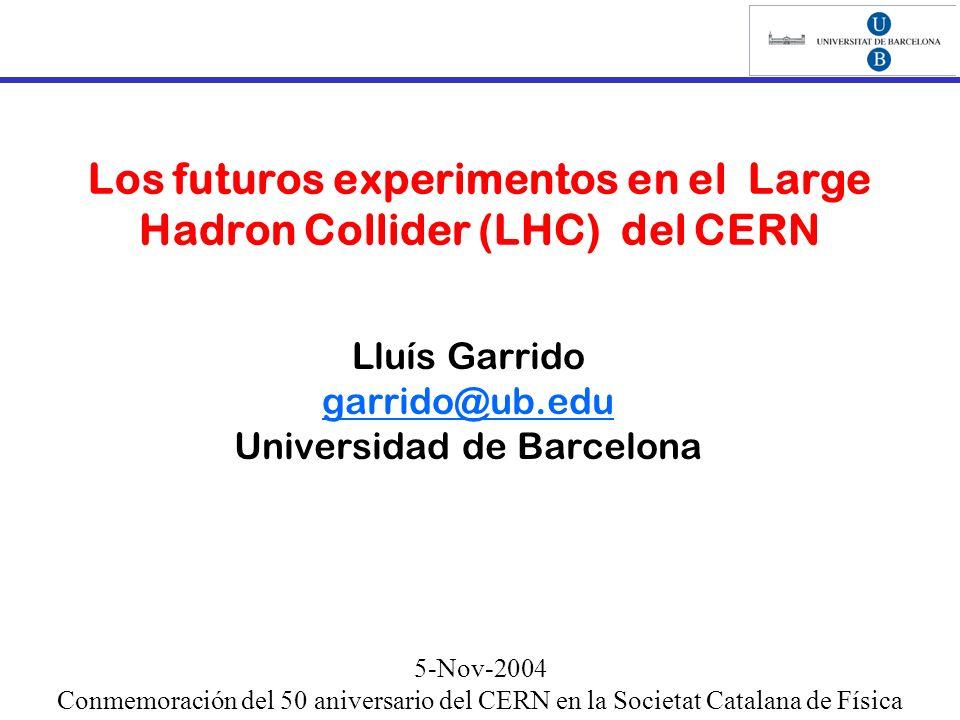 Los futuros experimentos en el Large Hadron Collider (LHC) del CERN