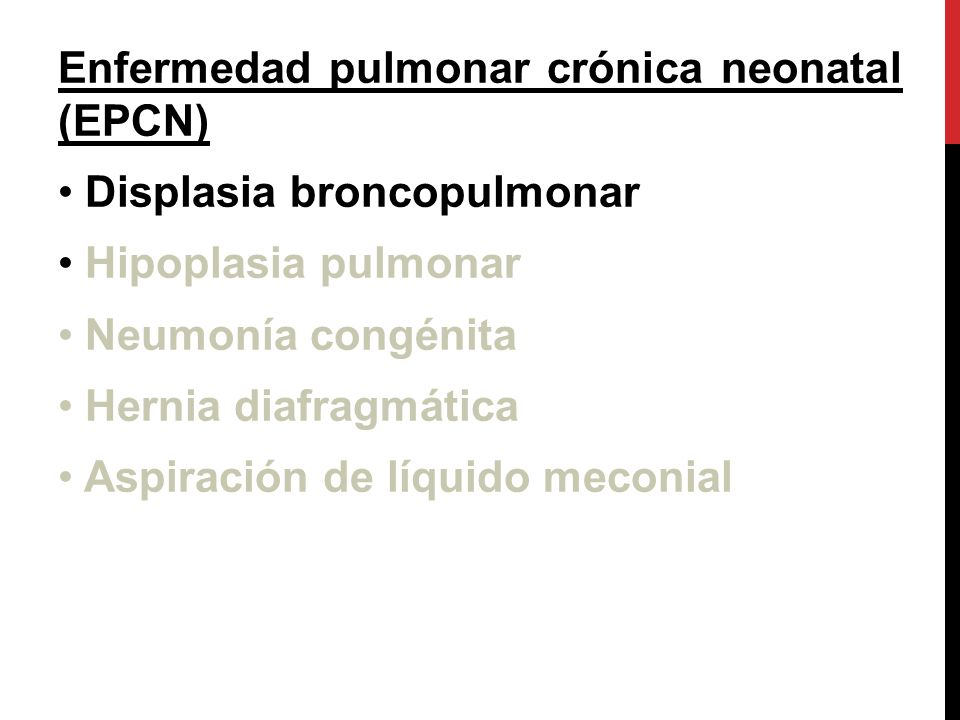 Enfermedad pulmonar crónica neonatal (EPCN)