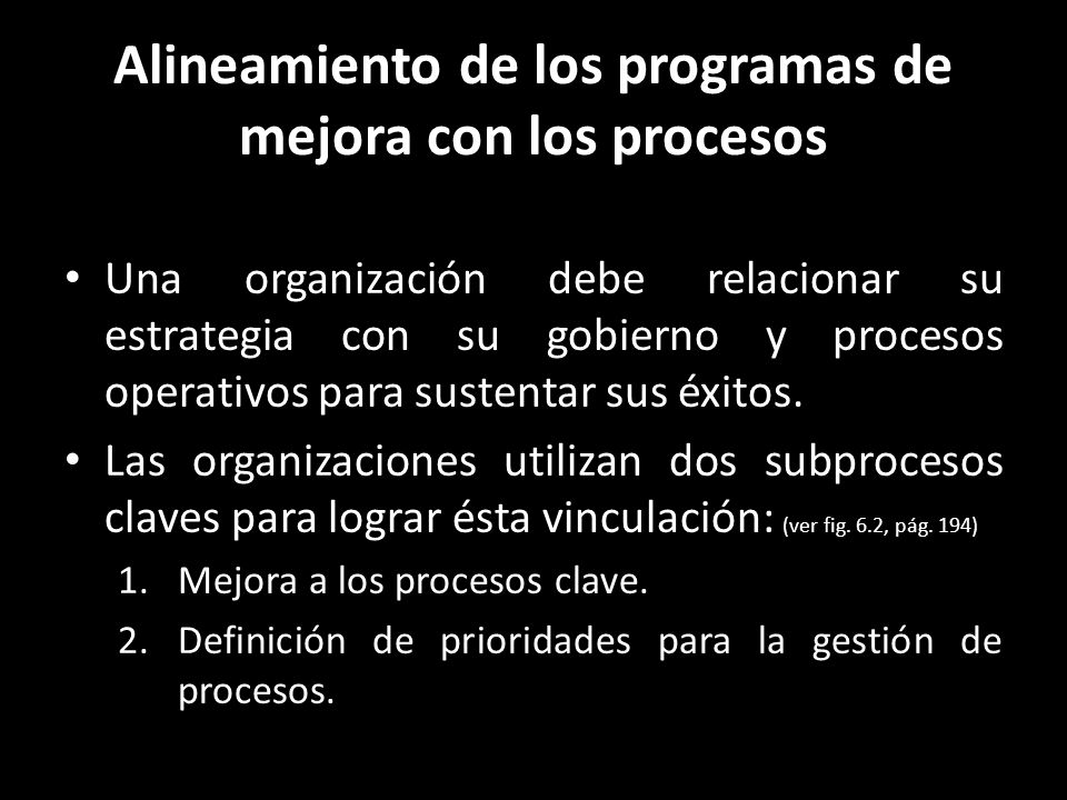 Alineamiento de los programas de mejora con los procesos