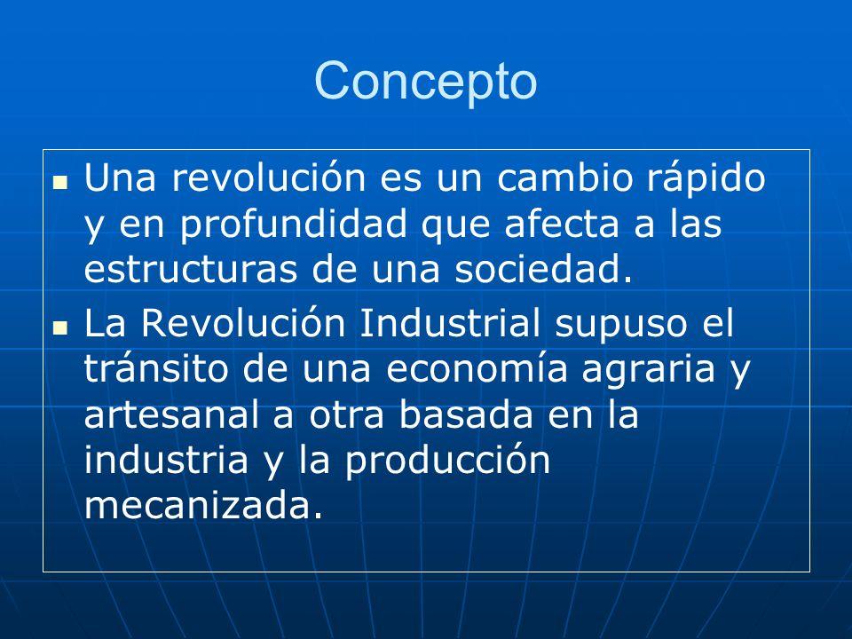 Concepto Una revolución es un cambio rápido y en profundidad que afecta a las estructuras de una sociedad.