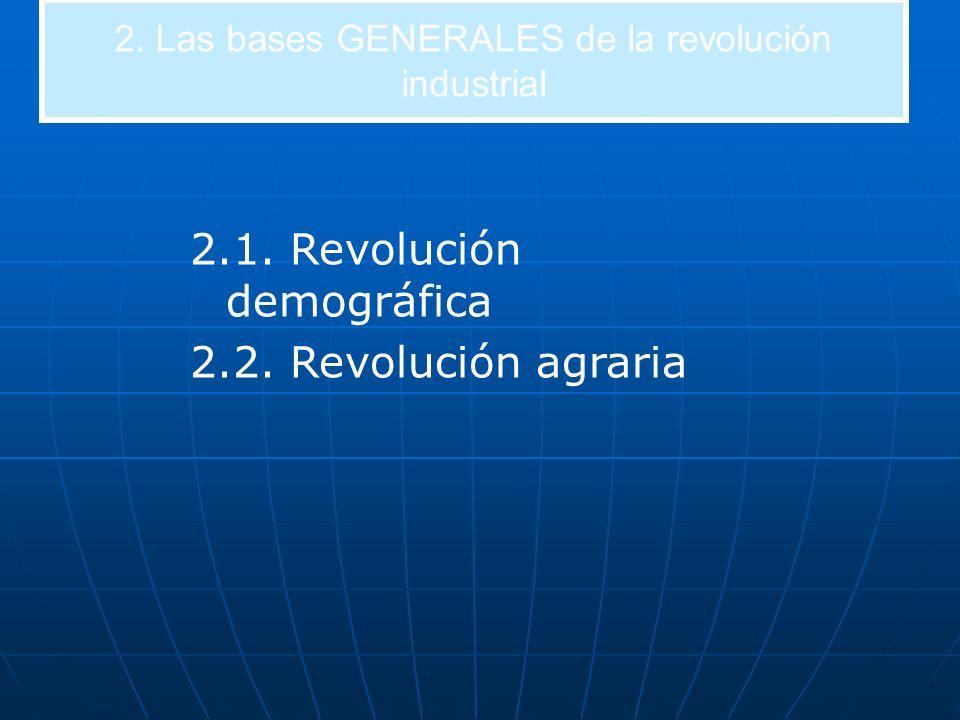 2. Las bases GENERALES de la revolución industrial