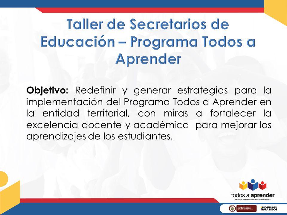 Taller de Secretarios de Educación – Programa Todos a Aprender