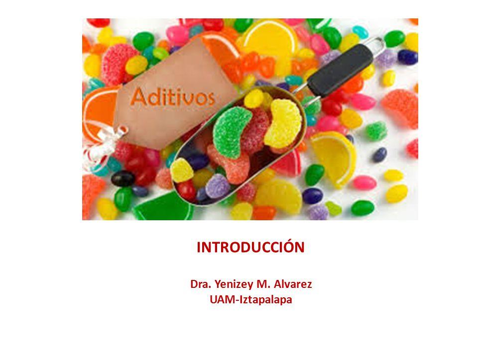 INTRODUCCIÓN Dra. Yenizey M. Alvarez UAM-Iztapalapa