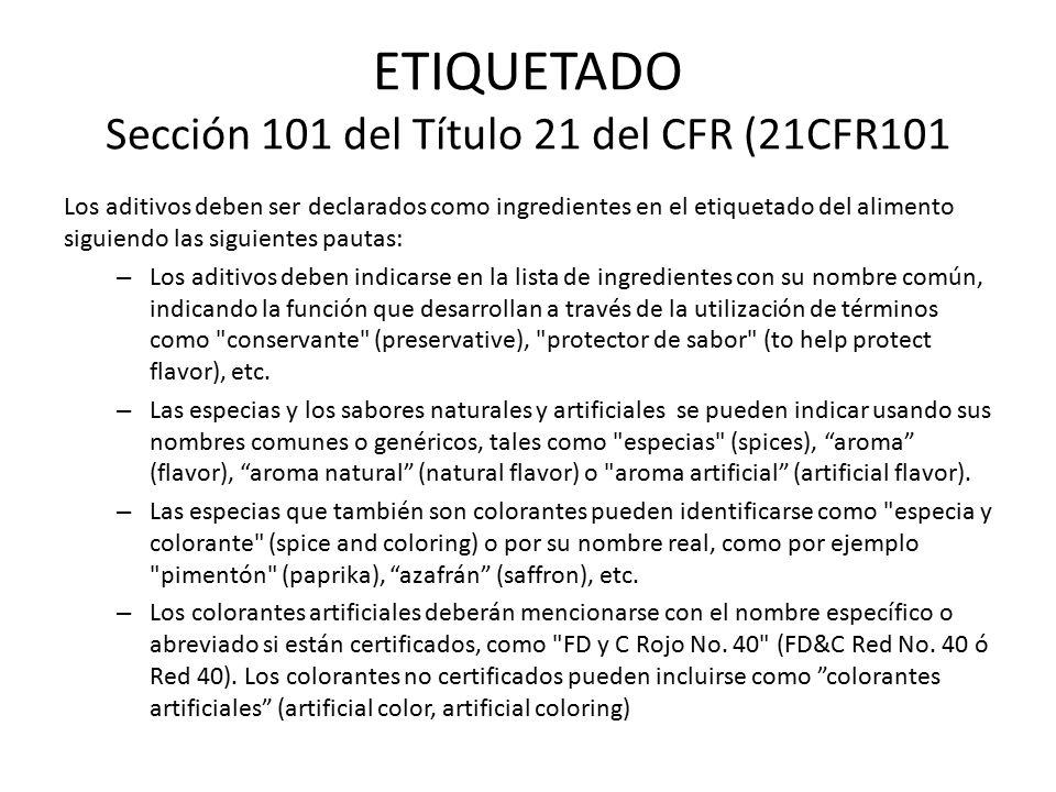 ETIQUETADO Sección 101 del Título 21 del CFR (21CFR101