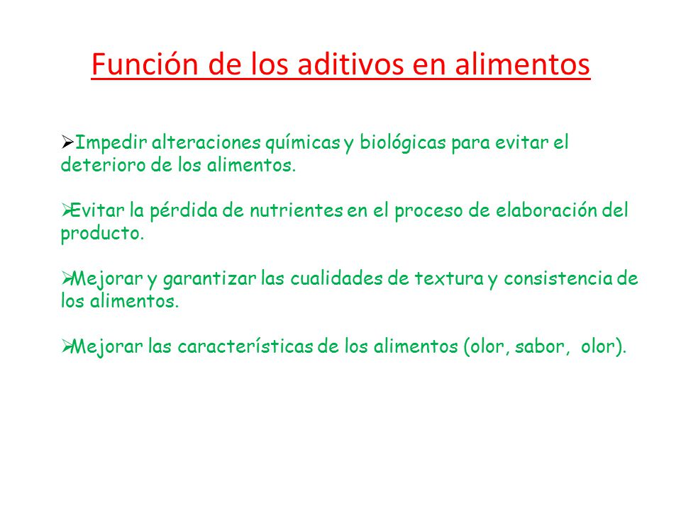 Función de los aditivos en alimentos