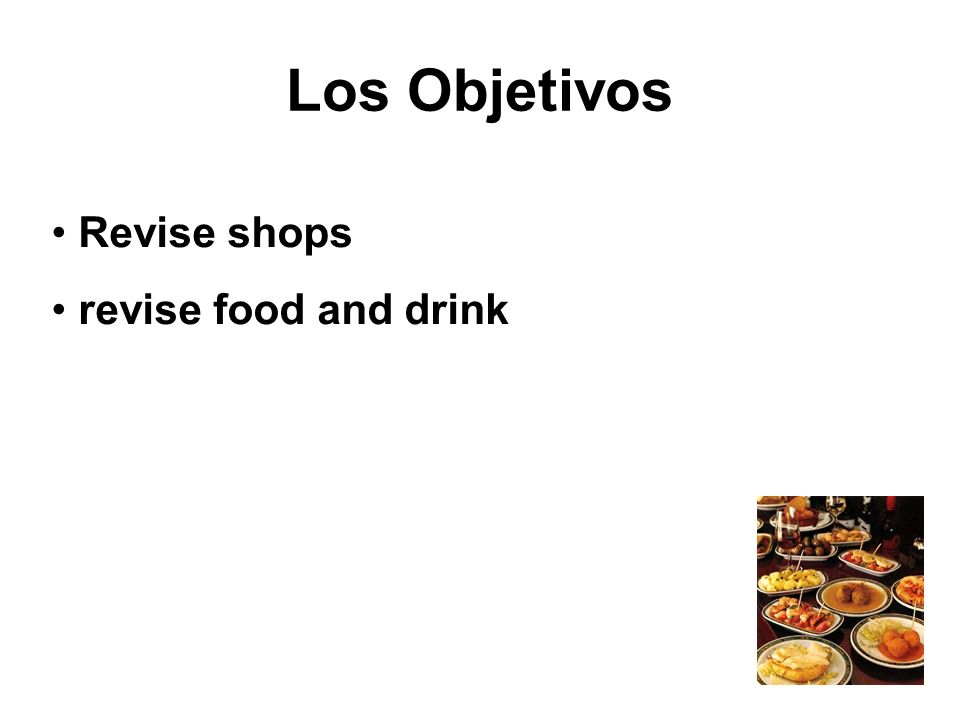 Los Objetivos Revise shops revise food and drink