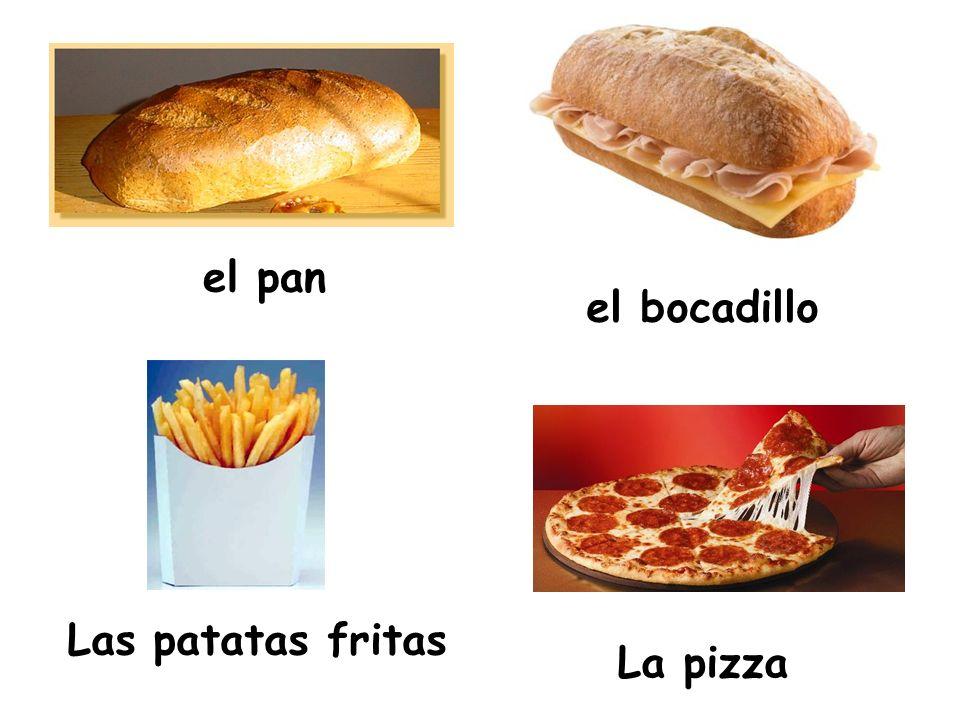 el pan el bocadillo Las patatas fritas La pizza
