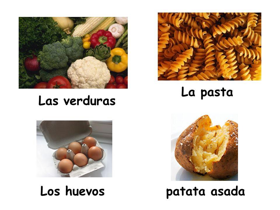 La pasta Las verduras Los huevos patata asada