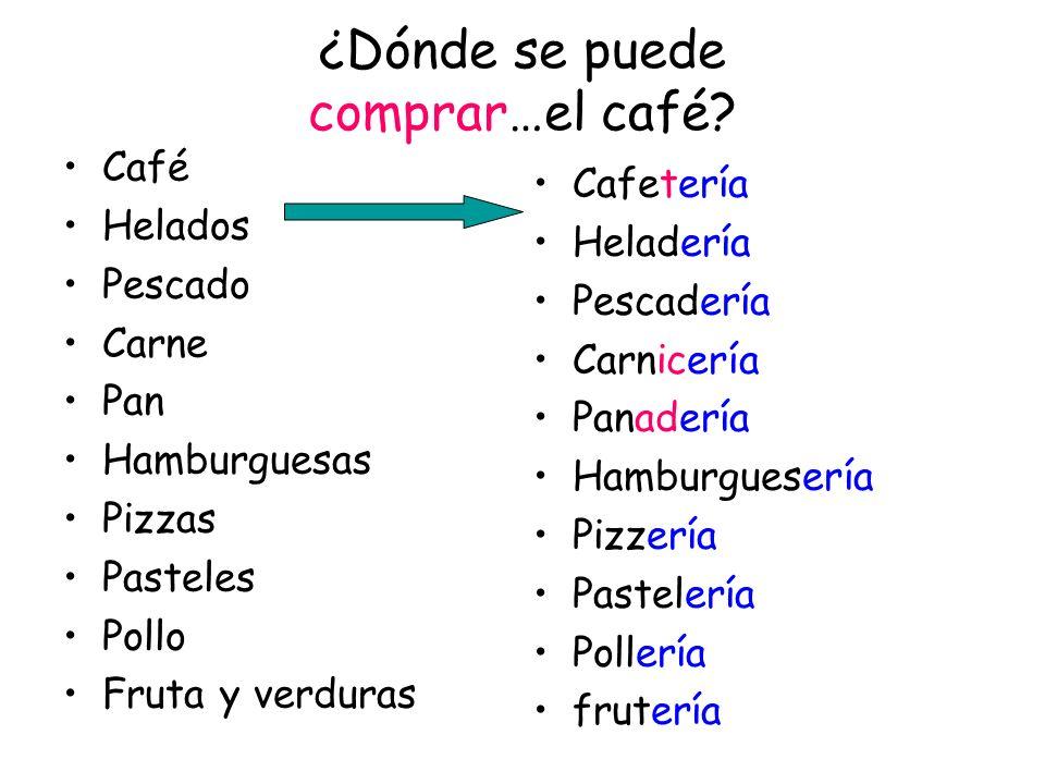 ¿Dónde se puede comprar…el café