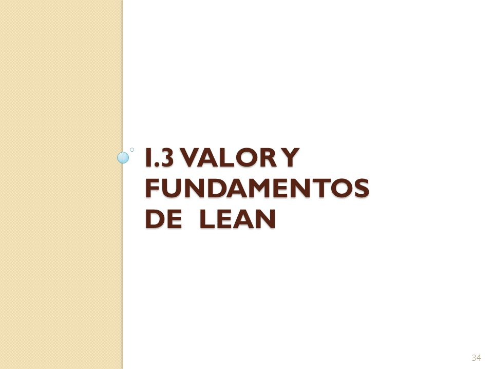 I.3 Valor y fundamentos de Lean