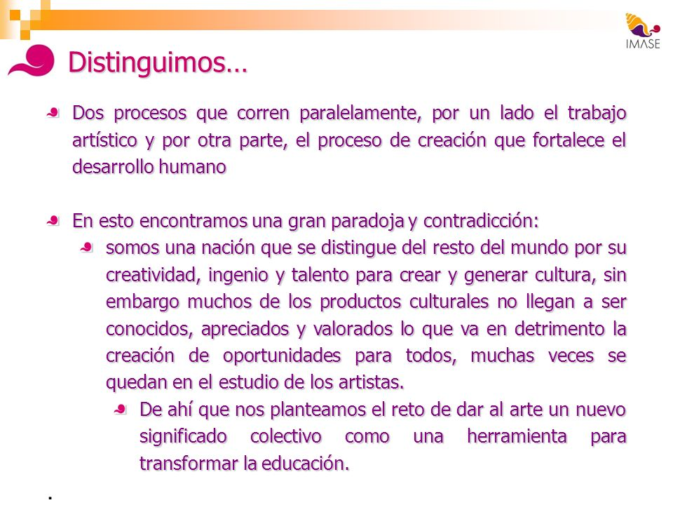Distinguimos…