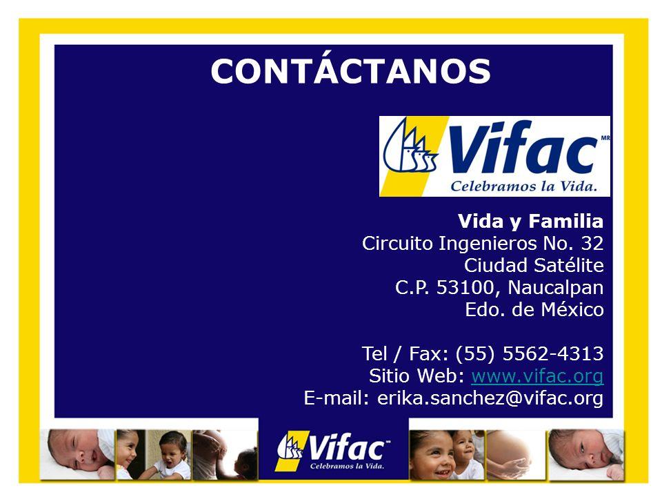 CONTÁCTANOS Vida y Familia Circuito Ingenieros No. 32 Ciudad Satélite