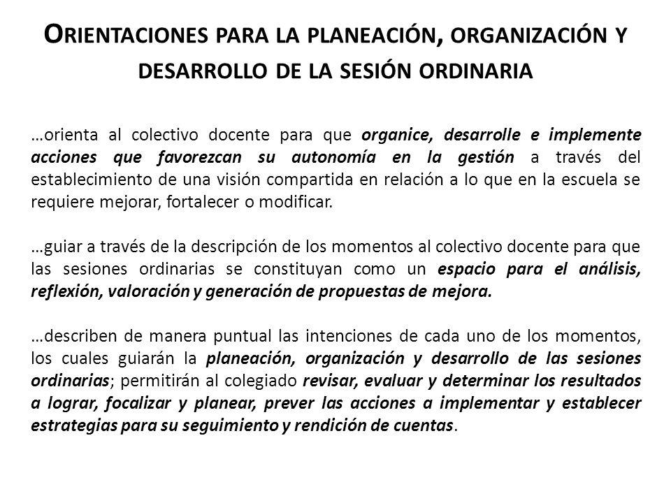 Orientaciones para la planeación, organización y desarrollo de la sesión ordinaria