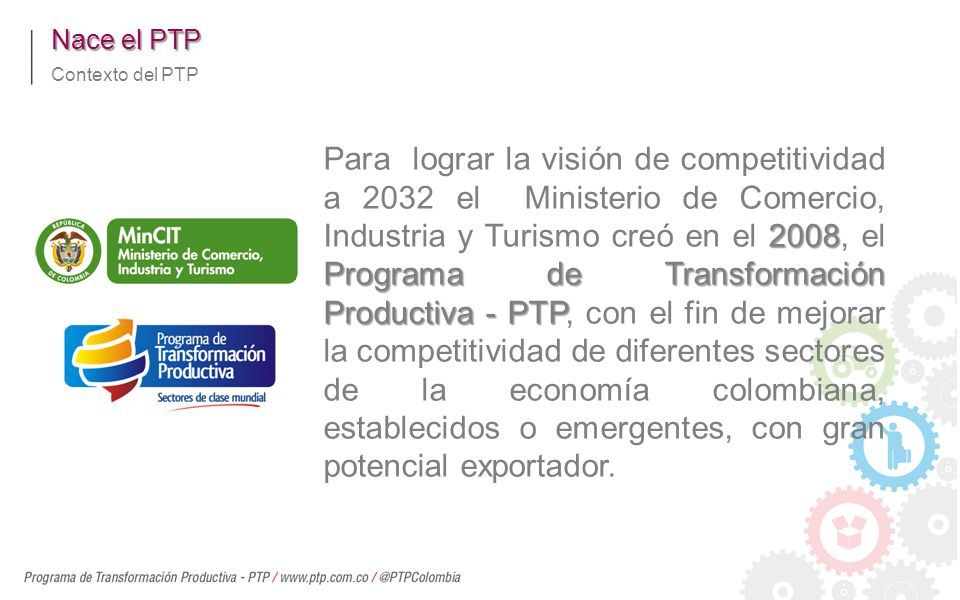 Nace el PTP Contexto del PTP.