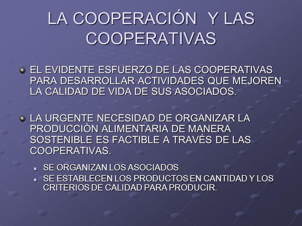 LA COOPERACIÓN Y LAS COOPERATIVAS