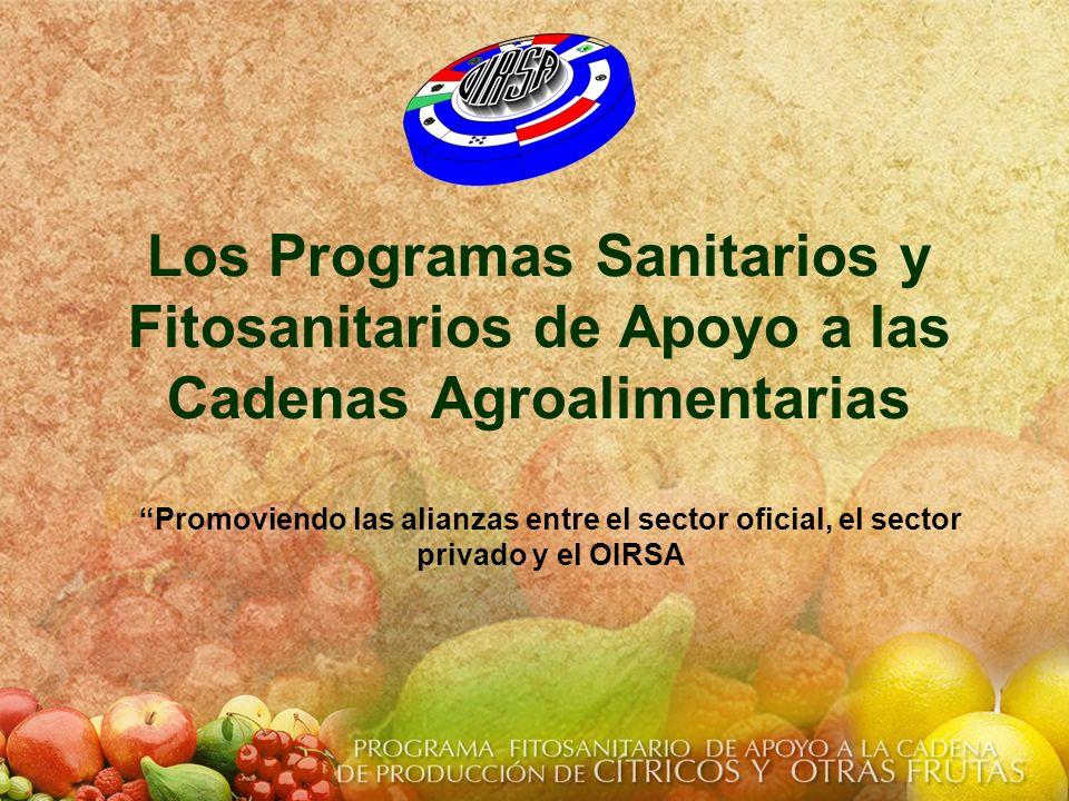 Los Programas Sanitarios y Fitosanitarios de Apoyo a las Cadenas Agroalimentarias