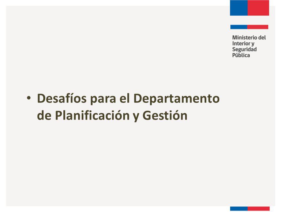Desafíos para el Departamento de Planificación y Gestión