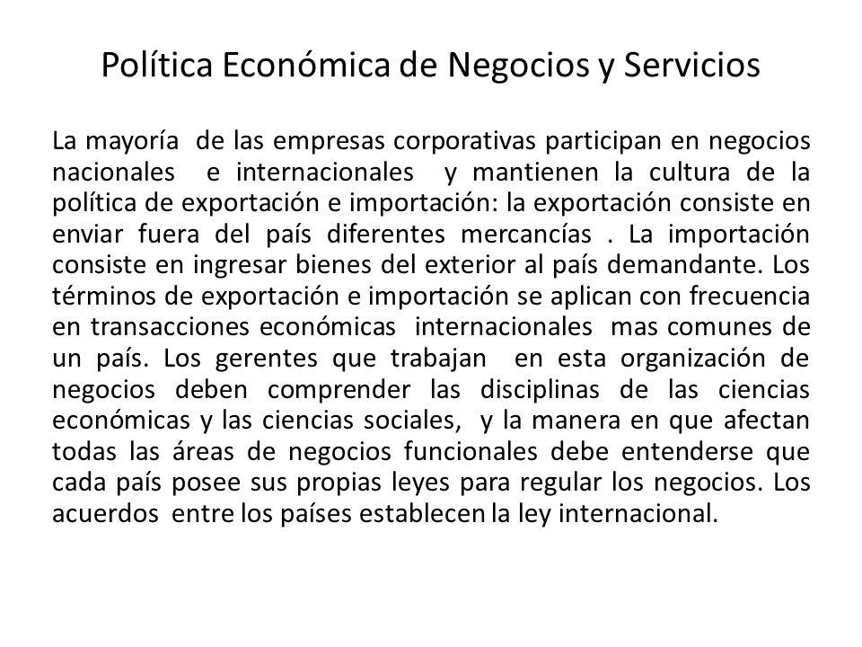 Política Económica de Negocios y Servicios