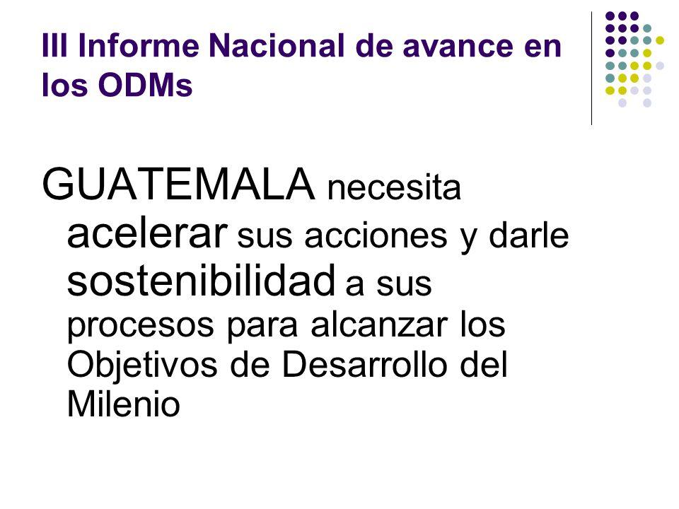 III Informe Nacional de avance en los ODMs