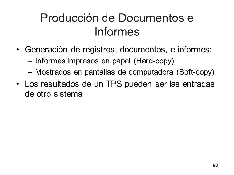 Producción de Documentos e Informes