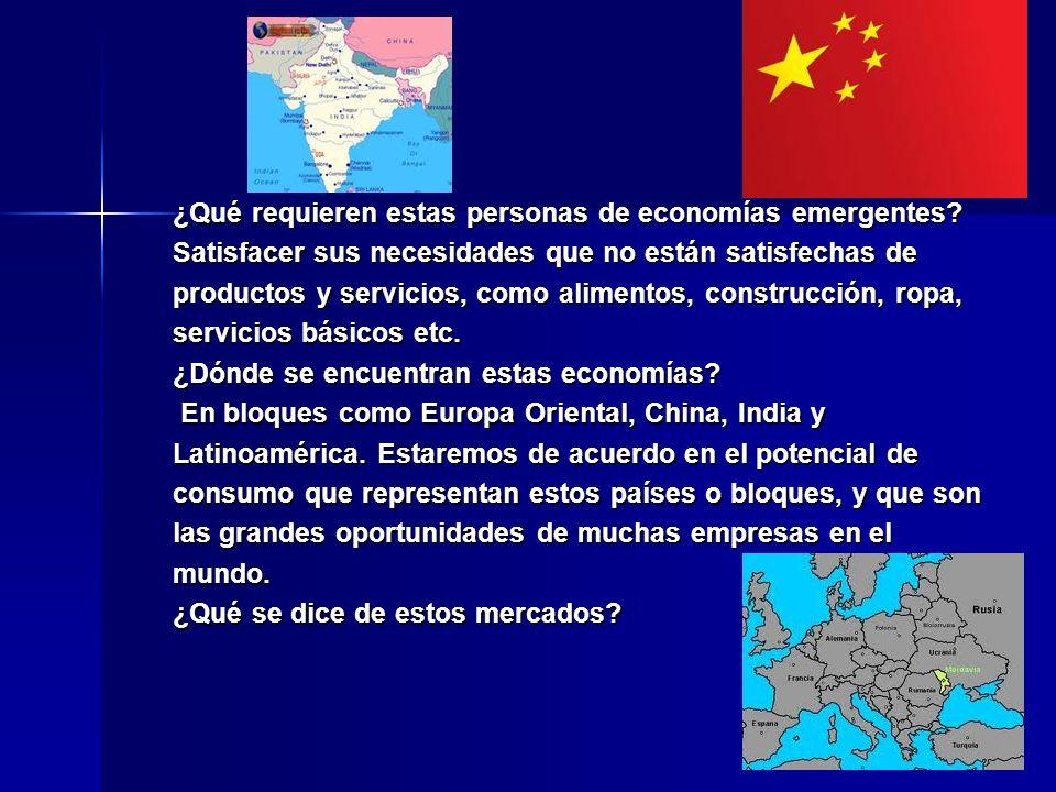 ¿Qué requieren estas personas de economías emergentes