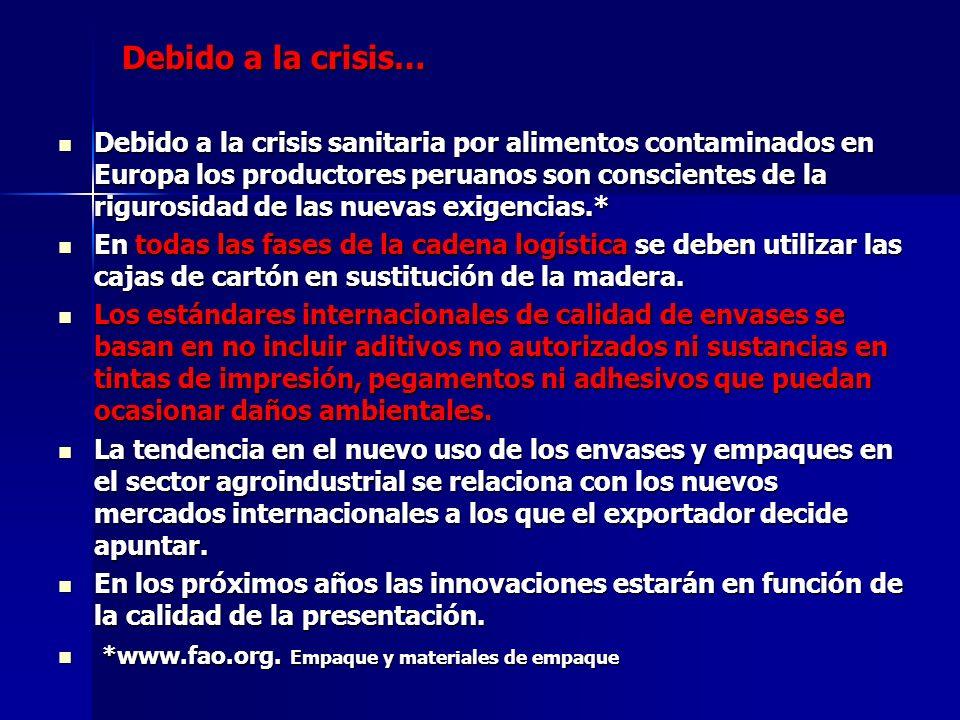 Debido a la crisis…