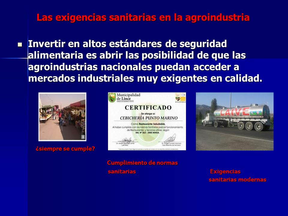 Las exigencias sanitarias en la agroindustria