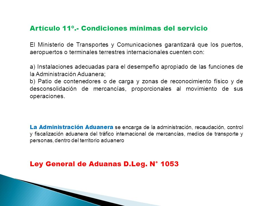 Artículo 11º.- Condiciones mínimas del servicio