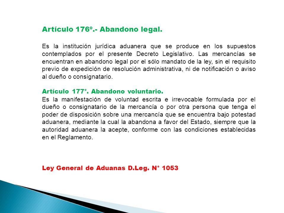 Artículo 176º.- Abandono legal.