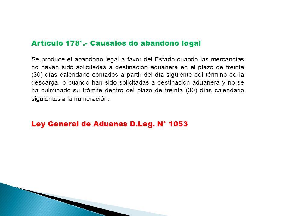 Artículo 178°.- Causales de abandono legal