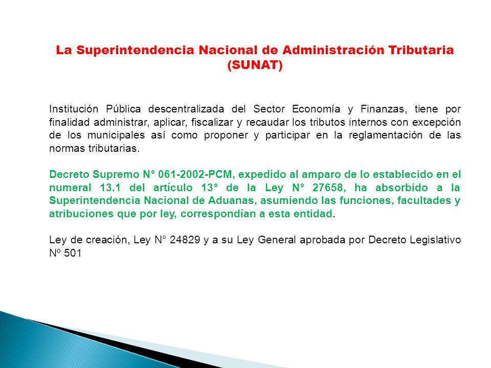 La Superintendencia Nacional de Administración Tributaria (SUNAT)