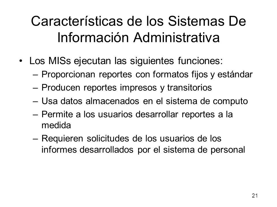 Características de los Sistemas De Información Administrativa