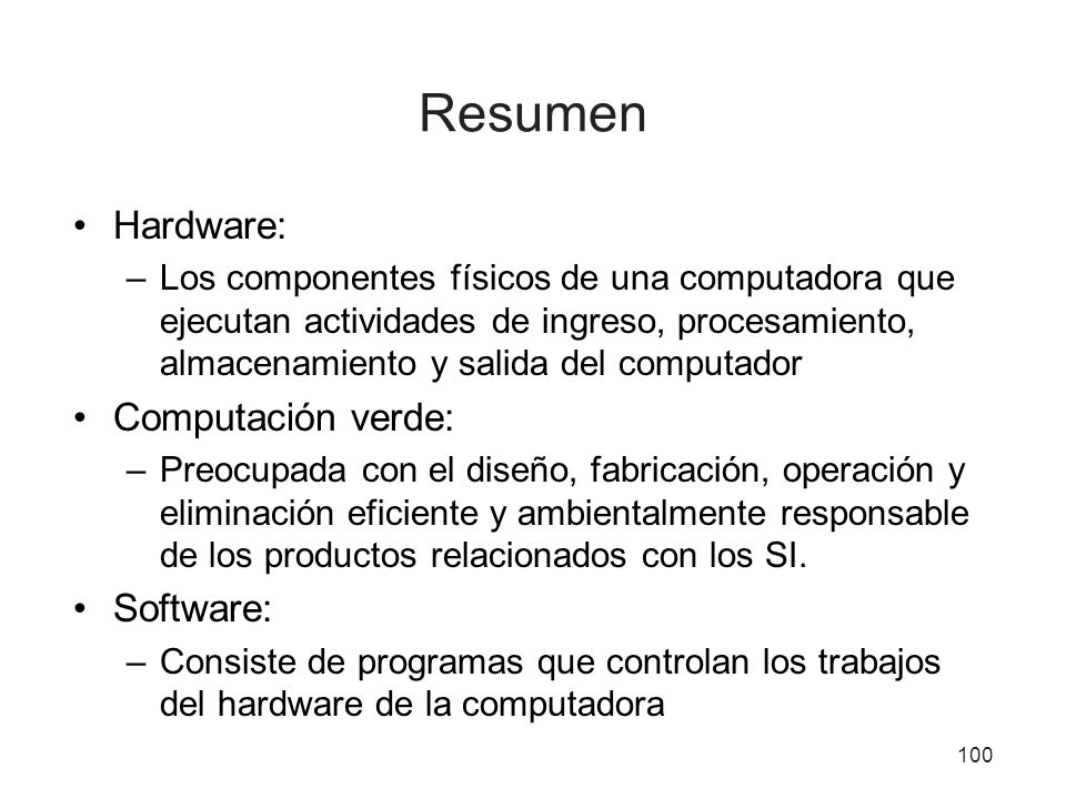 Resumen Hardware: Computación verde: Software: