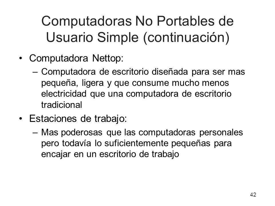 Computadoras No Portables de Usuario Simple (continuación)