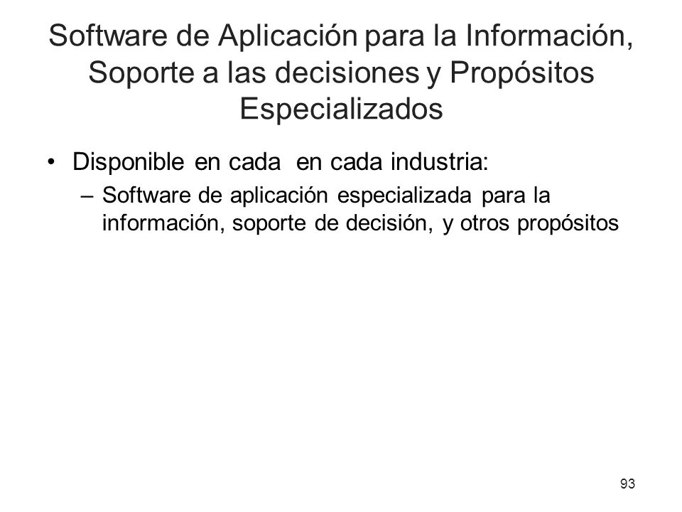 Software de Aplicación para la Información, Soporte a las decisiones y Propósitos Especializados