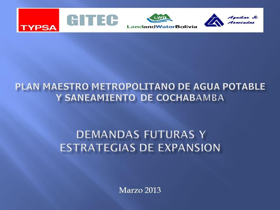 Plan Maestro Metropolitano de Agua Potable y Saneamiento DE COCHABAMBA DEMANDAS FUTURAS Y ESTRATEGIAS DE EXPANSION
