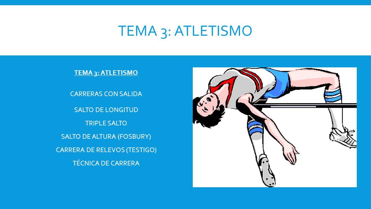 TEMA 3: ATLETISMO TEMA 3: ATLETISMO