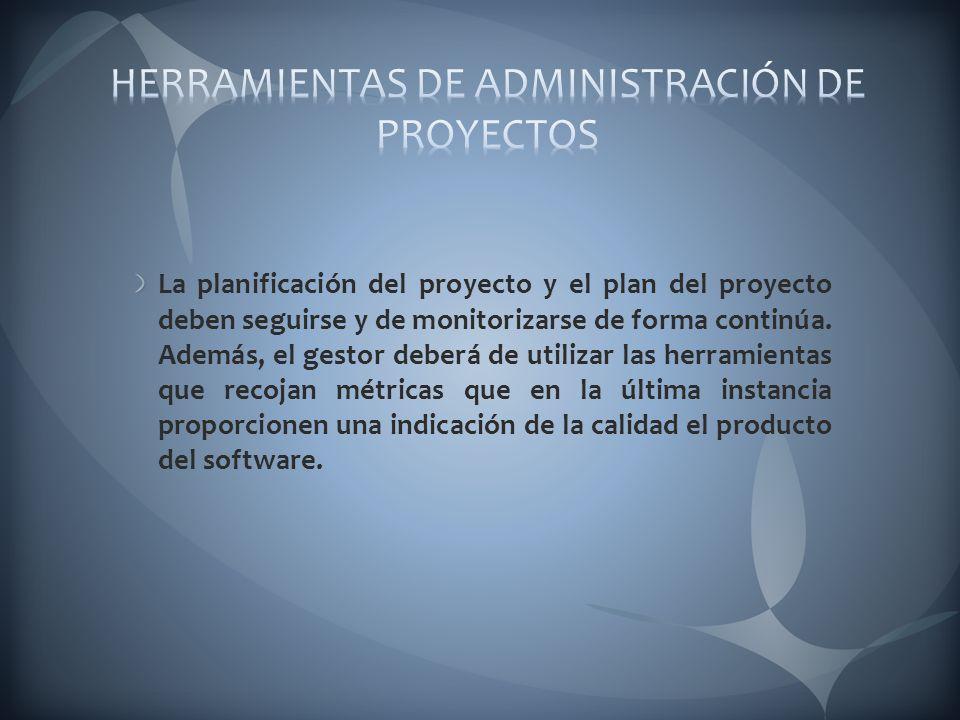 HERRAMIENTAS DE ADMINISTRACIÓN DE PROYECTOS