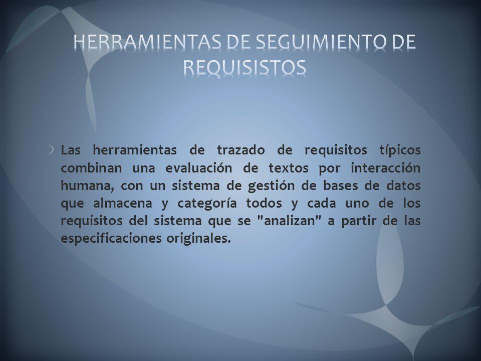HERRAMIENTAS DE SEGUIMIENTO DE REQUISISTOS