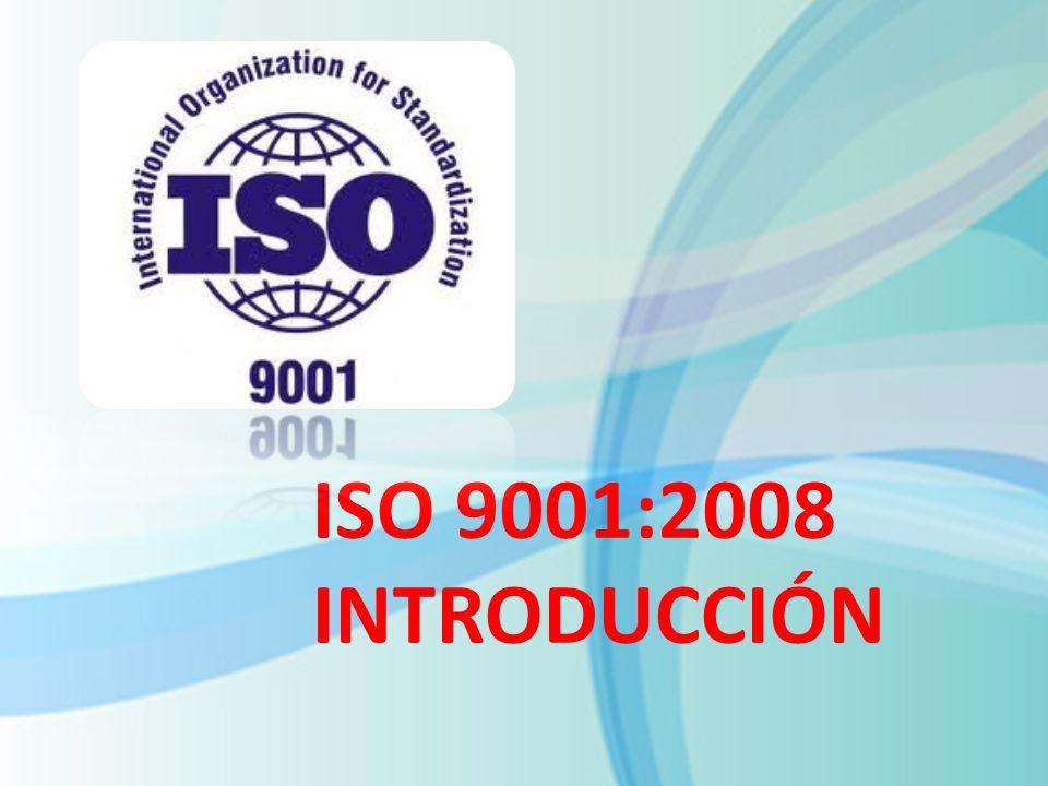 ISO 9001:2008 INTRODUCCIÓN