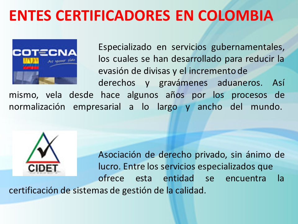 ENTES CERTIFICADORES EN COLOMBIA
