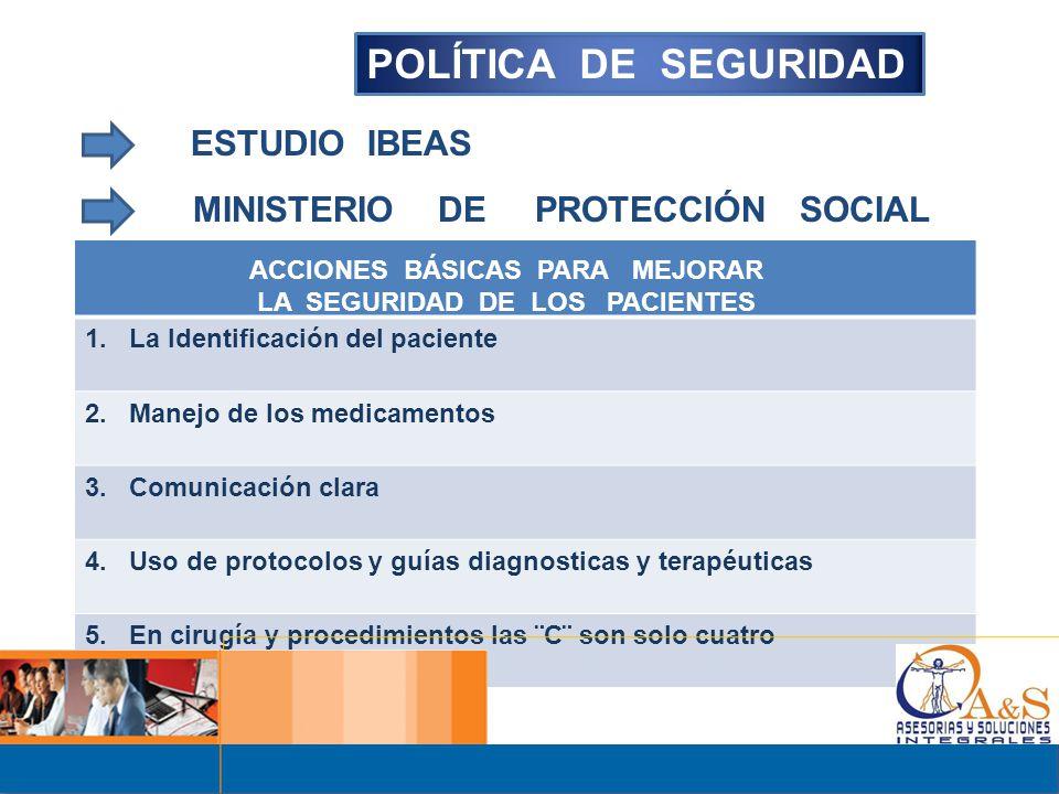 POLÍTICA DE SEGURIDAD ESTUDIO IBEAS MINISTERIO DE PROTECCIÓN SOCIAL