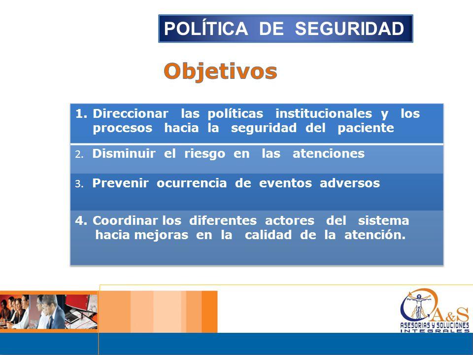 Objetivos POLÍTICA DE SEGURIDAD