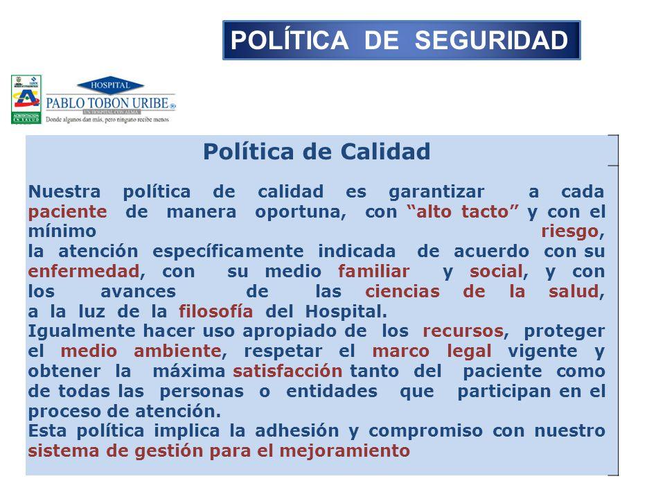 POLÍTICA DE SEGURIDAD Política de Calidad